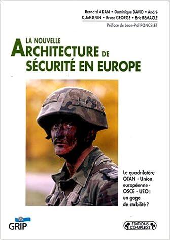 La nouvelle architecture de sécurité en Europe pdf epub