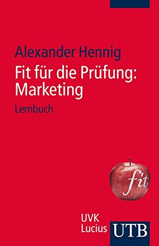 Fit für die Prüfung: Marketing: Lernbuch