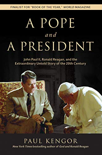 A Pope And A President John Paul Ii Ronald Reagan And The