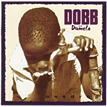One Drop by Dobb And Dumela (1992-08-03)