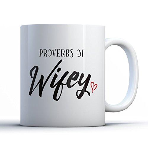 Christian Coffee Mug - Proverbs 31 Wifey Christian Inspiring 11 oz White Tea Cups - Unique Christian Sayings Gag - Sunglasses Abilene