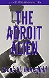 The Adroit Alien: Volume 18