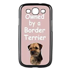 Custom Border Terrier 'Owned by a' Dog Hard Case Clip on Back Cover for Samsung S3 9300