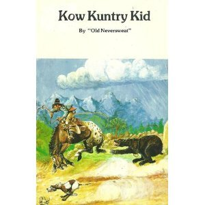 Kow Kuntry Kid, Old Neversweat (William H. Armstrong)