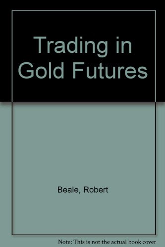 Trading in Gold Futures