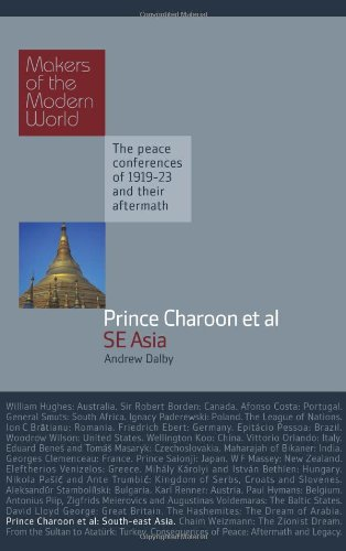 Prince Charoon et al: South East Asia (Makers of the Modern World)