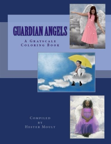 Guardian Angels: A Grayscale Coloring Book
