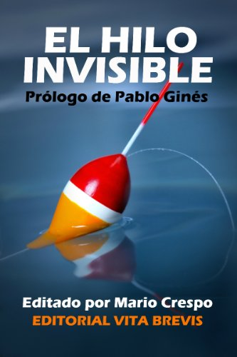 El hilo indiscernible (Spanish Edition)