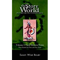 Story of the World Volume 3: Early Modern Times