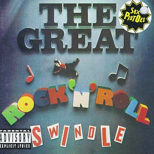 (The Great Rock & Roll Swindle)