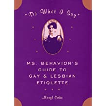 Behavior Etiquette Gay Guide I Lesbian Ms Say