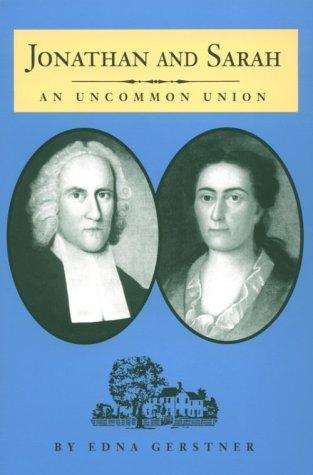 Jonathan and Sarah: An Uncommon Union (Biographies)