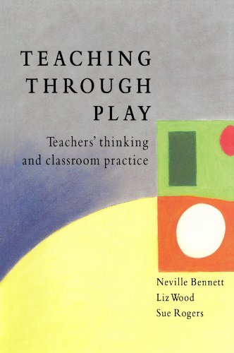 Teaching Through Play (UK Higher Education OUP Humanities & Social Sciences Education OUP)
