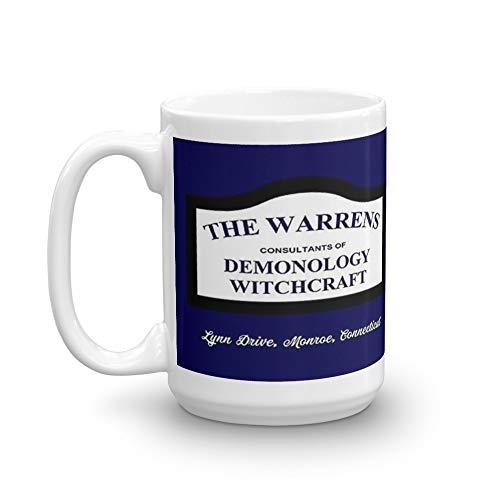 The Conjuring - The Warrens Sign. 15 Oz Ceramic Glossy Gift For Coffee Lovers Quote Mug Gifts For Men & Women. 15 Oz Ceramic Glossy Mugs Gift For Coffee Lover ()