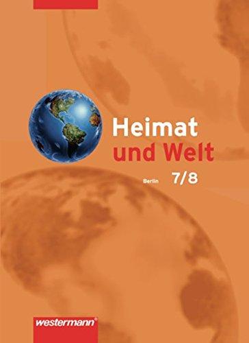 Heimat und Welt - Ausgabe 2006 für Berlin: Schülerband 7 / 8