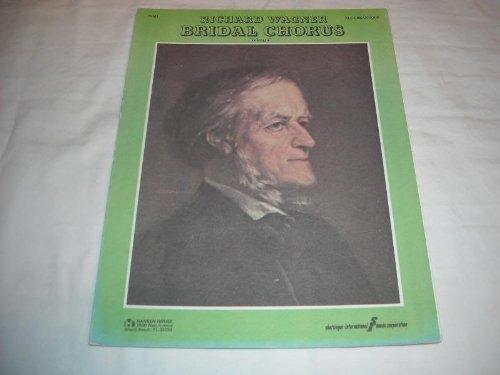 BRIDAL CHORUS RICHARD WAGNER 1975 SHEET MUSIC SHEET MUSIC 252
