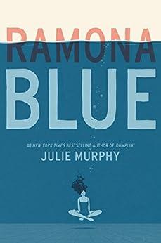 Ramona Blue by [Murphy, Julie]