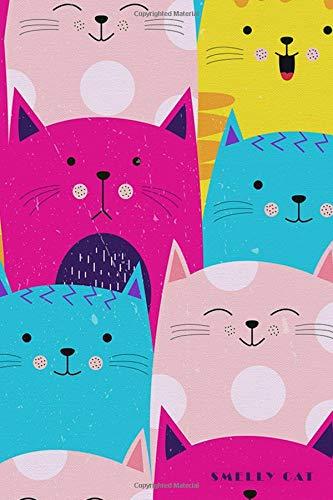 Smelly Cat: Colorful Pet Kitten Pattern Notebook Journal Diary for Men, Women, Teen & Kids