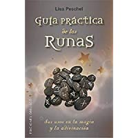 Guía práctica de las runas (MAGIA Y OCULTISMO)