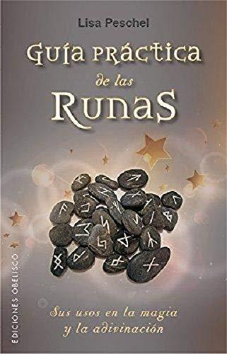 Guia practica de las runas (MAGIA Y OCULTISMO)