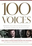100 Voices : Words That Shaped Our Souls and Wisdom to Guide Our Future, Buchanan, Anne and Klingsporn, Debra K., 1583754784