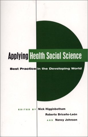 Applying Health Social Science: Best Practice in the Developing World