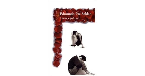 Amazon.com: Amores Imperfectos (Spanish Edition ...