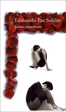 Amores Imperfectos (Spanish Edition) by Brand: Alfaguara