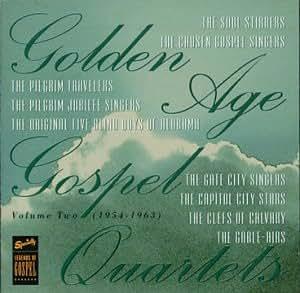 Golden Age Gospel Quartets, Vol. 2 (1954-1963) { Various Artists }