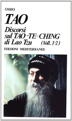 Tao. Discorsi dul Tao-Te-Ching di Lao Tzu 1-2 Yoga, zen ...