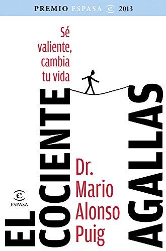 Descargar Libro El Cociente Agallas: Si Cambias Tu Mente, Cambias Tu Vida Varios Autores