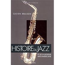 Histoire du jazz: Et de la Musique Afro-Américaine