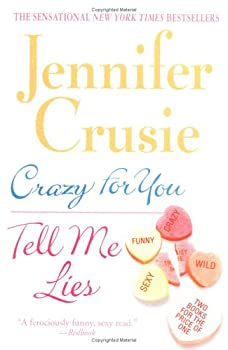 Crazy for You/Tell Me Lies 0312355629 Book Cover