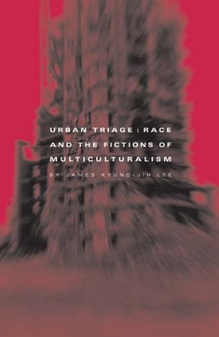 Download Urban Triage: Race And The Fictions Of Multiculturalism (Critical American Studies) ebook