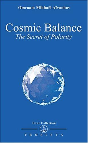 Cosmic Balance: Secret of Polarity (Izvor Collection)