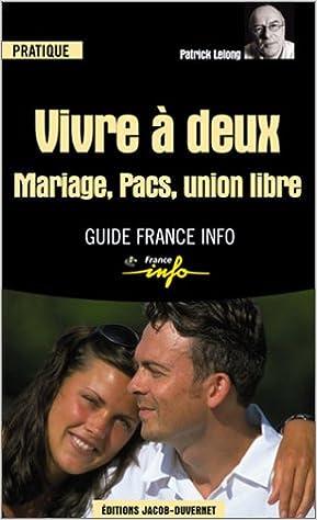 Lire un Vivre à deux : Mariage, PACS, union libre pdf, epub