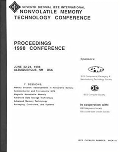 Seventh Biennial IEEE International Nonvolatile Memory Technology Conference: Proceedings 1998 Converence June 22-24, 1998 Albuquerque, Nm USA