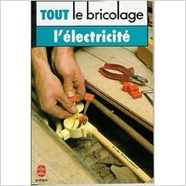 Lire en ligne Tout le bricolage - L'électricité epub, pdf