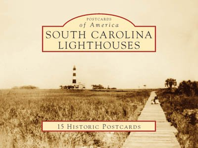 South Carolina Lighthouses (Postcards of America)
