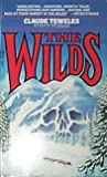 The Wilds, Claude Teweles, 0440203937