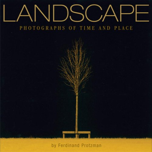 Landscape: Photographs of Time and Place