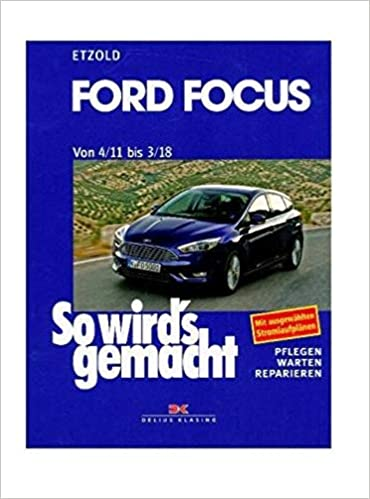 Ford Focus - So wirds gemacht / von 4/11 bis 3/18: Band 155: Amazon.es: Rüdiger Etzold: Libros en idiomas extranjeros