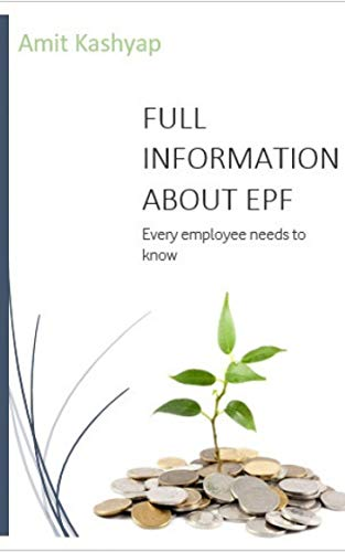 EPF & UAN FULL INFORMATION E-BOOK: Every employee needs to know (Check The Pf Balance With Pf Number)