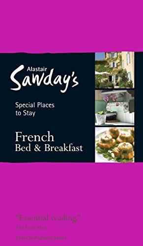 Special Places to Stay: French Bed & Breakfast, 12th by Angharad Barnes (2011-04-12)