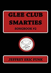 Glee Club Smarties Songbook 2 (Piano/Vocal Songbook Series (Medium Difficulty))