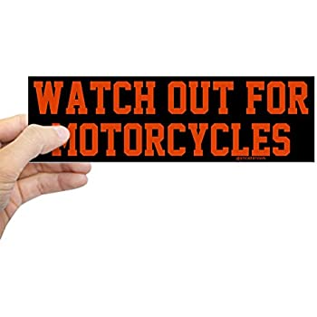 Cafepress watch out for motorcycles sticker bumper 10x3 rectangle bumper sticker car decal