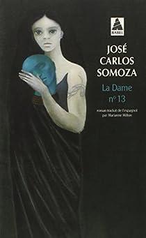 La Dame n°13 par Somoza