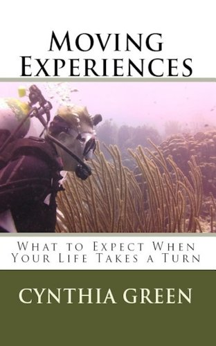 Moving Experiences - What To Expect When Your Life Takes a Turn (Moments In Life Book 1)