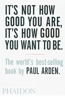 It's Not How Good You Are, Its How Good You Want to Be: The World's Best Selling Book price comparison at Flipkart, Amazon, Crossword, Uread, Bookadda, Landmark, Homeshop18