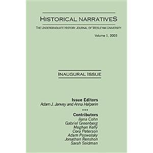 Historical Narratives Adam J. Janvey and Anna Halperin